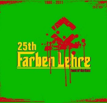 25th Farben Lehre: The Best Of The Best-Farben Lehre