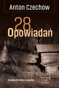 28 opowiadań-Czechow Antoni