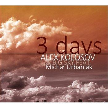 3 Days-Kolosov Alex, Urbaniak Michał, Big Sky