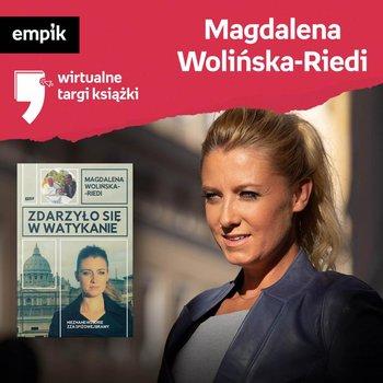 #35 Magdalena Wolińska-Riedi - Wirtualne Targi Książki - podcast-Wolińska-Riedi Magdalena, Dżbik-Kluge Justyna