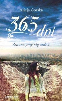 365 dni. Zobaczymy się znów-Górska Alicja