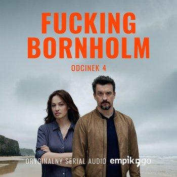 #4 Fucking Bornholm - Oryginalny Serial Empik Go-Kasperaszek Filip, Kazejak Anna