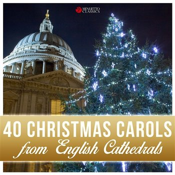 40 Christmas Carols from English Cathedrals - Various Artists