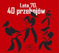 40 przebojów: Lata 70.