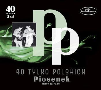 40 tylko polskich piosenek lata: 50. 60. 70. 80.-Various Artists