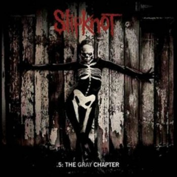 5: The Grey Chapter (Deluxe Edition) - Slipknot