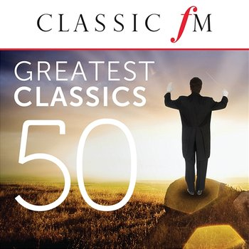 50 Greatest Classics by Classic FM-Various Artists