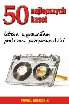 50 najlepszych kaset, które wyrzuciłem podczas przeprowadzki-Miecznik Paweł