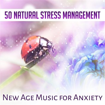 Natural Stress Management-Relieving Stress Music Collection