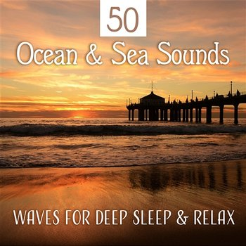 50 Ocean & Sea Sounds: Waves for Deep Sleep & Relax, Shoreline Atmosphere, Soft Rain, Calming Waterfall, Mindfulness Meditation Music for Trouble Sleeping - Water Sounds Music Zone