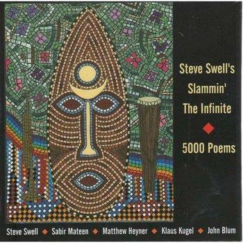 5000 Poems-Steve Swell's Slammin' The Infinite