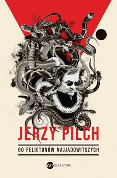60 felietonów najjadowitszych-Pilch Jerzy