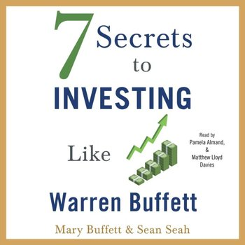 7 Secrets to Investing Like Warren Buffett-Seah Sean, Buffett Mary