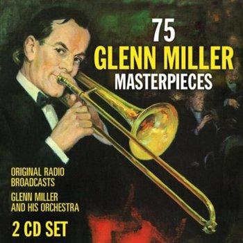 75 Glenn Miller Masterpieces-Glenn Miller and His Orchestra