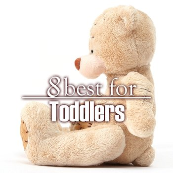 8 Best for Toddlers-The Countdown Kids