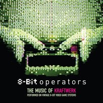 8-Bit Operators: The Music Of Kraftwerk Performed On 8-Bit Video Game Systems