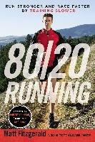 80/20 Running-Fitzgerald Matt