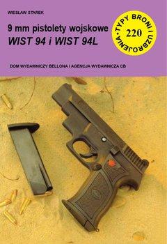 9 mm pistolety wojskowe WIST 94 i WIST 94L-Starek Wiesław