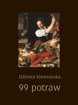 99 potraw-Kiewnarska Elżbieta