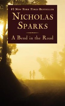 A Bend in the Road-Sparks Nicholas