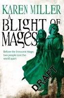 A Blight of Mages-Miller Karen