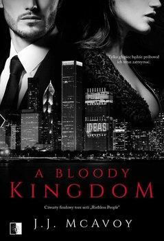 A Bloody Kingdom-McAvoy J. J.