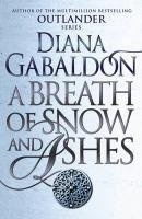 A Breath of Snow and Ashes - Gabaldon Diana