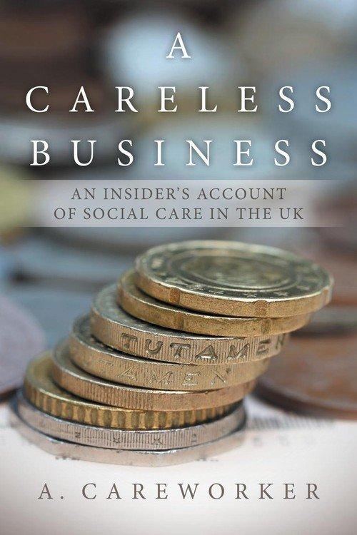 A Careless Business Careworker A.   Książka w Sklepie