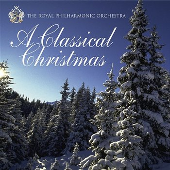 A Classical Christmas-The Royal Philharmonic Orchestra