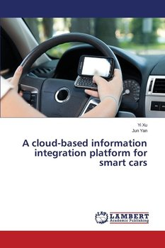 A Cloud-Based Information Integration Platform for Smart Cars-Xu Yi