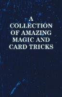 A Collection of Amazing Magic and Card Tricks-Anon