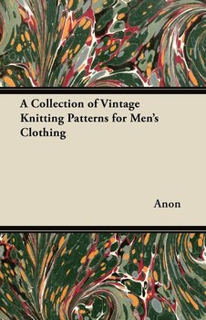 A Collection of Vintage Knitting Patterns for Men's Clothing-Anon