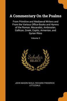 A Commentary On the Psalms-Neale John Mason