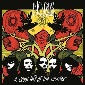 A Crow Left Of The Murder... - Incubus | Muzyka, mp3 Sklep ... A Crow Left Of The Murder