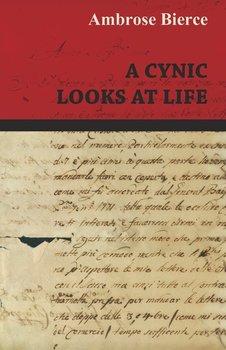A Cynic Looks at Life-Bierce Ambrose