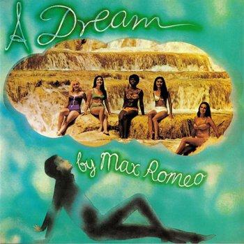 A Dream-Max Romeo