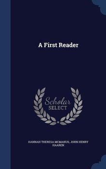 A First Reader-Mcmanus Hannah Theresa