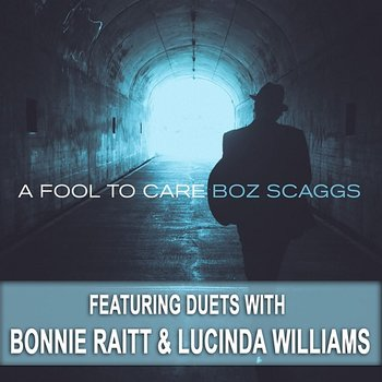 A Fool To Care-Boz Scaggs