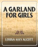 A Garland for Girls-Alcott Louisa May