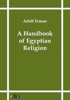 A Handbook of Egyptian Religion-Erman Adolf