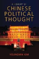 A History of Chinese Political Thought-Kim Youngmin