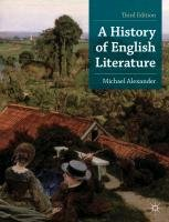 A History of English Literature-Alexander Michael