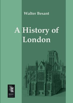 A History of London-Besant Walter