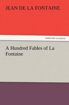 A Hundred Fables of La Fontaine-La Fontaine Jean de