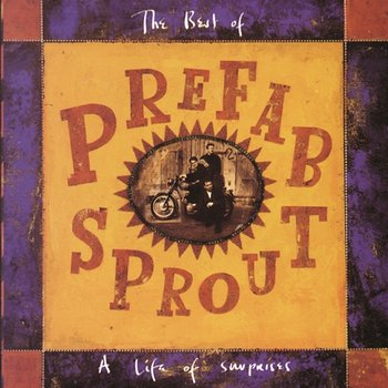 A Life Of Surprises: The Best Of Prefab Sprout - Prefab Sprout