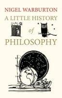 A Little History of Philosophy-Warburton Nigel