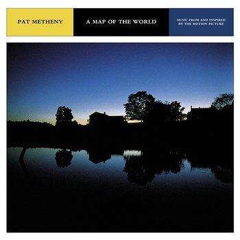 A Map Of The World-Music From And Inspired By The Motion Picture-Pat Metheny