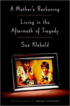 A Mother's Reckoning-Klebold Sue