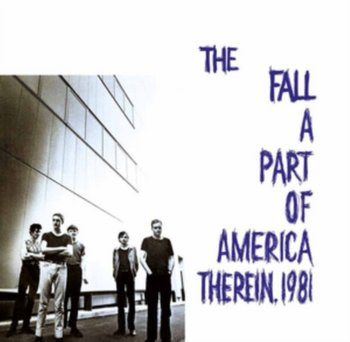 A Part of America Therein, 1981-The Fall