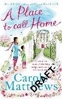 A Place to Call Home-Matthews Carole